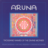 CD: ARUNA - 1000 Names Of The Divine Mother
